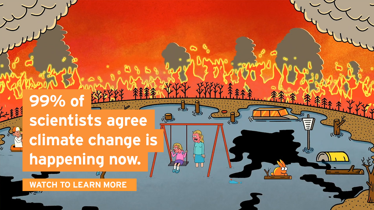 99% of scientists agree climate change is happening now.